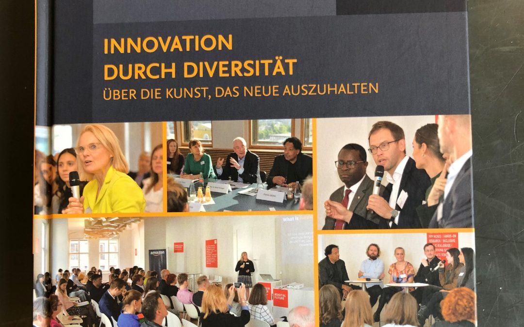 Innovation durch Diversität, Über die Kunst das Neue auszuhalten